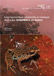 Liste taxonomique commentée et catalogue illustré des Amphibiens du Gabon.